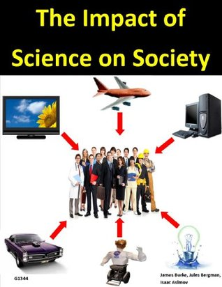 Impact of Modern Science on Society
