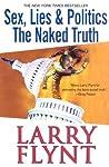 Sex, Lies & Politics: The Naked Truth