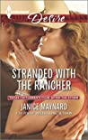 Stranded with the Rancher (Texas Cattleman's Club: After the Storm #1)