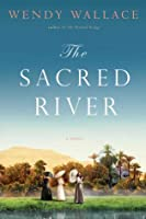 The Sacred River: A Novel