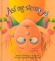 Asi Me Siento Yo = The Way I Feel