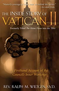 The Rhine Flows into the Tiber: A History of Vatican II