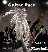Guitar Face  (Guitar Face, #1)