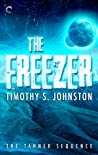 The Freezer (The Tanner Sequence, #2)