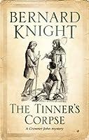 The Tinner's Corpse (Crowner John Mystery, #5)