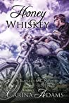 Honey Whiskey (The Bastards MC, #2)