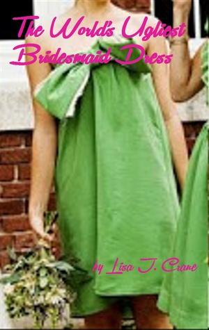 The World's Ugliest Bridesmaid Dress