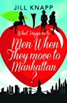 What Happens To Men When They Move To Manhattan? ebook download free