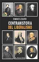 Contrahistoria del liberalismo