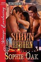 Siren Reborn (Texas Sirens, #8)