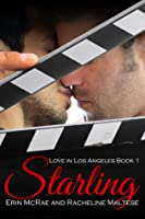 Starling (Love in Los Angeles #1)