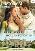 Der Kuss des stolzen Schotten (The Gilvrys of Dunross, #2)