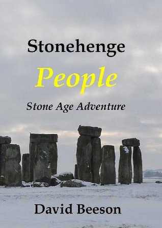 Stonehenge People: Historical fiction.
