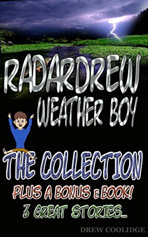 (Children's Book) THE COLLECTION from the RadarDrew Series (Children's Books Ages 4-8) (Children's Books Ages 9-12)