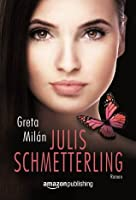 Julis Schmetterling (German Edition)