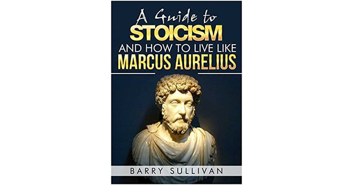 marcus aurelius and stoic philosophy essay Meditations is a series of personal writings by marcus aurelius, roman emperor 161–180 ce, setting forth his ideas on stoic philosophy it is doubtful that.