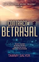 Contract of Betrayal (Spectras Arise Trilogy, #2)