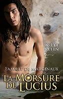 La Morsure de Lucius (Family of Misfits, #1)