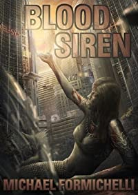 Blood Siren (Chronicles of the Orion Spur, #1)
