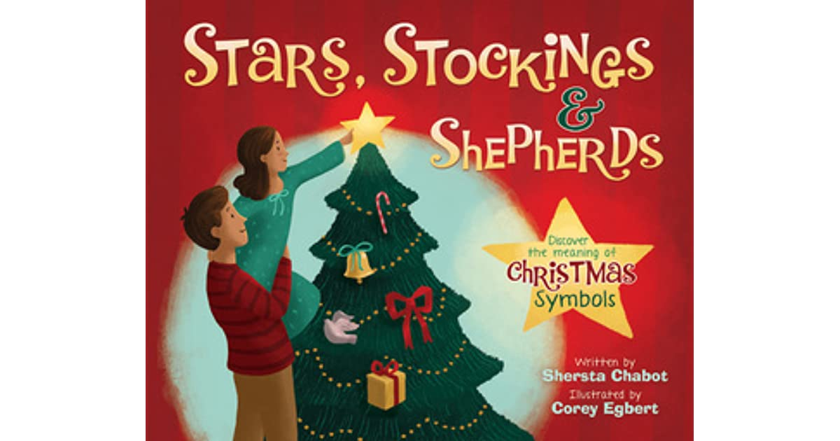 Stars Stockings And Shepherds Discover The Meaning Of Christmas