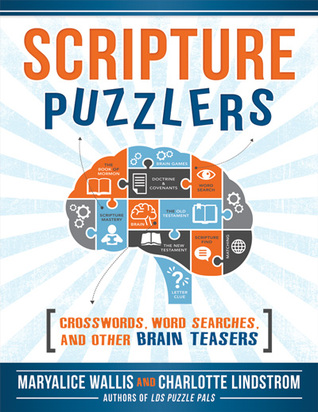 Scripture Puzzlers: Crosswords, Word Searches, and Other Brain Teasers