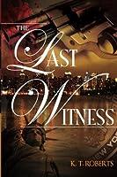 The Last Witness (Kensington-Gerard Detective #1)