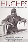 Hughes: The Private Diaries, Memos & Letters