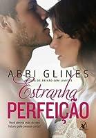 Estranha Perfeição (Perfeição, #1; Rosemary Beach, #5)