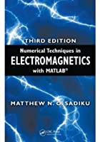 Numerical Techniques In Electromagnetics With Matlab By Matthew N O Sadiku