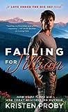 Falling for Jillian by Kristen Proby