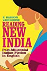 Reading New India by E. Dawson Varughese