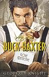 Buck Baxter, Love Detective (The Buck Baxter Mysteries, #1)