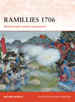 Ramillies 1706 Marlborough's Tactical Masterpiece (Osprey Campaign 275)
