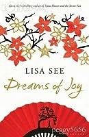 Dreams of Joy (Shanghai Girls #2)