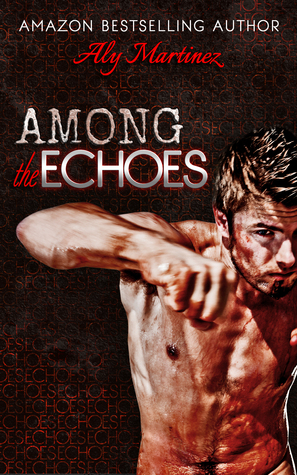 Among the Echoes (On the Ropes, #0.5)