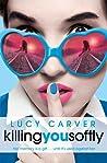 Killing You Softly (St Jude's Academy, #2)