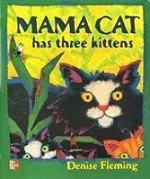 Mama Cat has three kittens [Big Book]