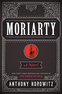 Moriarty (Horowitz's Holmes, #2)