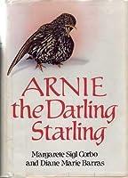 Arnie the Darling Starling (Arnie, #1)