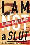 I Am Not a Slut: ...