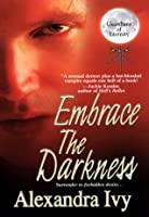 Embrace The Darkness (Guardians of Eternity, #2) by
