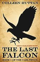 The Last Falcon: Book 1 of the Cael Stone