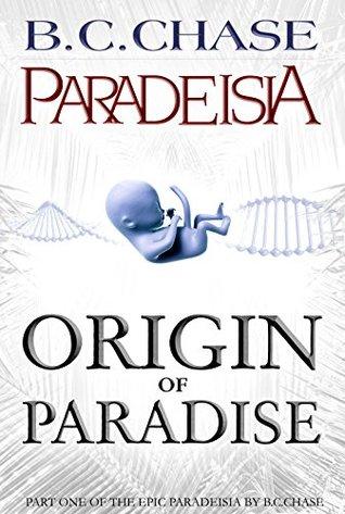 Origin of Paradise (Paradeisia Trilogy, #1)