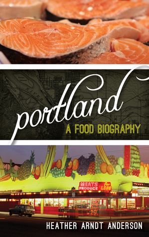 Portland by Heather Arndt Anderson