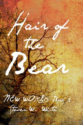 Hair of the Bear (New World #2)