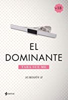 El Dominante (The Submissive Trilogy, #2)
