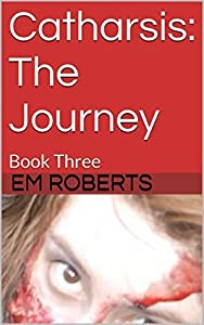 The Journey (Catharsis #3)