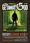 The Getaway God by Richard Kadrey