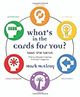 What's In the Cards for You?: Test the Tarot