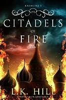 Citadels of Fire (Kremlins #1)